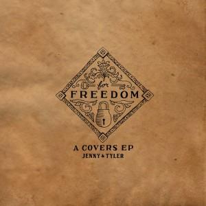Jenny & Tyler | For Freedom | Cover Art